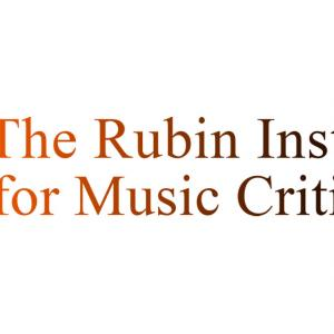 Rubin Institute of Music Criticism