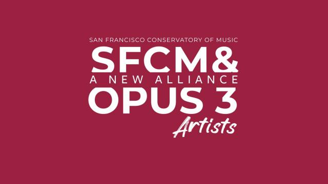 Opus 3 Artists and SFCM alliance